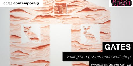 Gates: Writing and Performance Workshop tickets