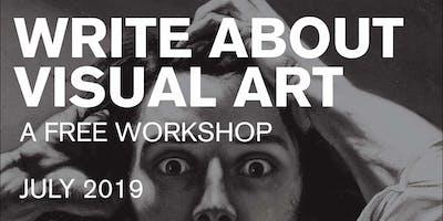 Write About Visual Art - Critical MAS Workshop