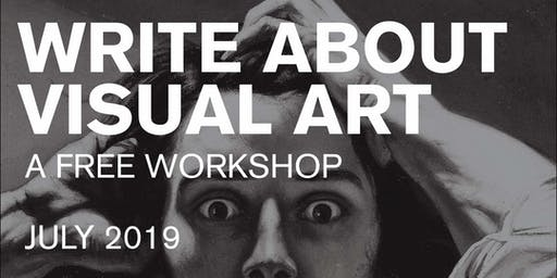 Write About Visual Art - Critical MAS Workshop
