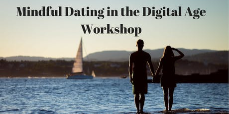 Mindful Dating in the Digital Age tickets