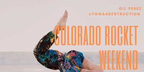 Colorado Rocket Yoga Weekend  tickets