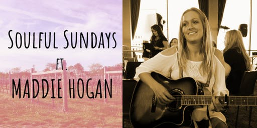 Soulful Sundays ft. Maddie Hogan