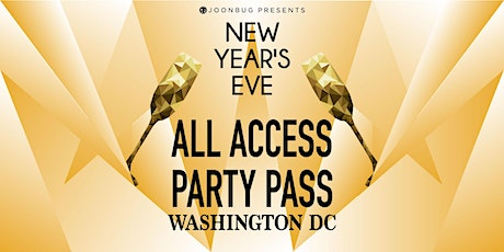Washington D.C.  All Access New Years Eve 2020 Party tickets
