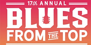 17th Annual Blues From The Top