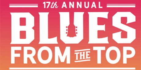 17th Annual Blues From The Top tickets