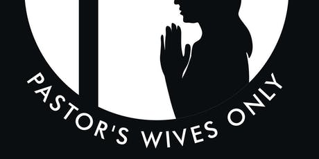 Pastor's Wives Only Conference tickets