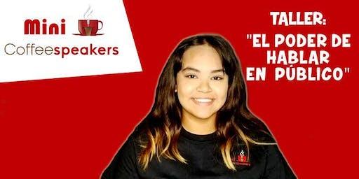 """Mini Coffeespeakers - El poder de hablar en publico para jovenes de 12 a 17 años """"Houston"""" 17 de junio del 2019"""