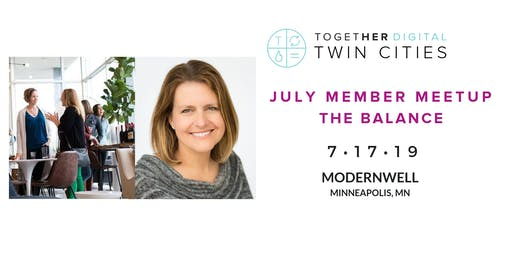 TogetherDigital Twin Cities July Member Meetup: The Balance