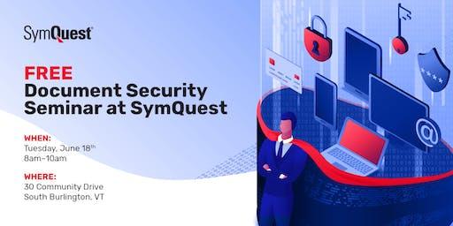 FREE Document Security Seminar at SymQuest, South Burlington