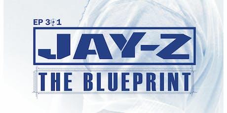 "HIP HOP BOOK CLUB 301: ""The Blueprint"" x Jay-Z tickets"