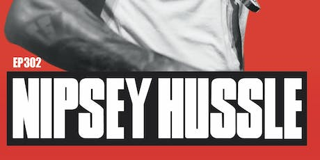 HIP HOP BOOK CLUB 302: Nipsey Hussle tickets