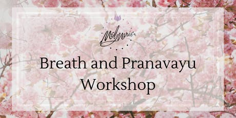 Breath and Pranavayus Workshop tickets