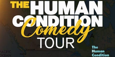 The Human Condition Comedy Tour - Banff,AB tickets