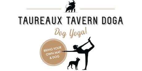 July Dog Yoga (DOGA) at Taureaux Tavern tickets
