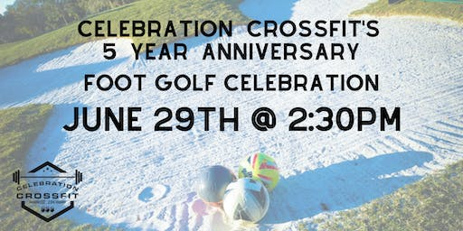 CCF's 5 Year Anniversary Foot Golf Celebration