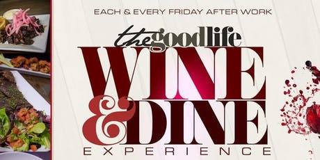 The Good Life Wine & Dine Experience @ Jimmy's NYC tickets