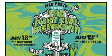 THE PORT CITY MELTDOWN w/ THE FRITZ tickets