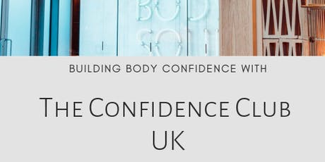 Building Body Confidence with The Confidence Club tickets