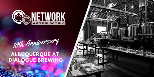 NAW Albuquerque 10 Year Anniversary at Dialogue Brewing