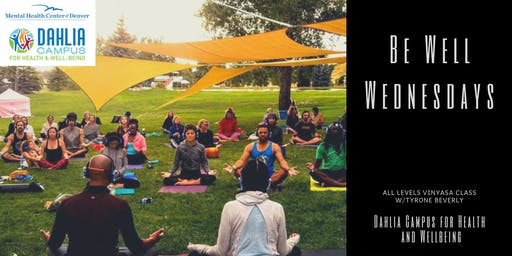 Be Well Wednesdays at Dahlia