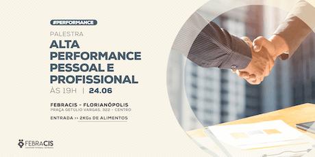 [FLORIANÓPOLIS/SC] Alta Performance Pessoal e Profissional- 24/06 ingressos