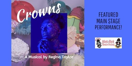 Atlanta Black Theatre Festival - Crowns