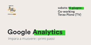 Google Analytics - Impara a muovere i primi passi