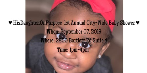 HisDaughter.OnPurpose 1st Annual City-Wide Baby Shower