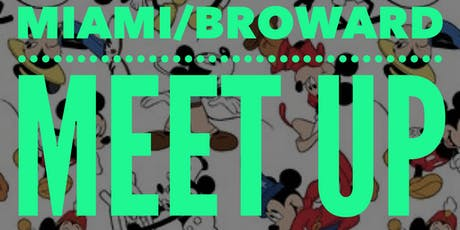 2nd Annual Miami Disney Meet Up billets