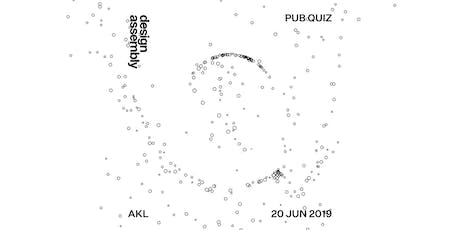 8th Annual Design Assembly Pub Quiz — Auckland 2019 tickets