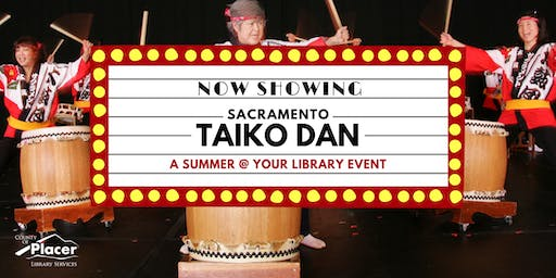 Sacramento Taiko Dan hosted by Auburn Library