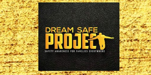 Dream SAFE Project Launch Party
