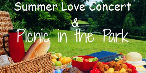 Summer Love Concert & Picnic in the Park