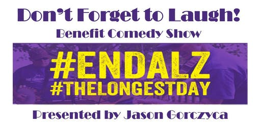 """""""Don't Forget to Laugh!"""" Benefit Show for Alzheimer's Association"""