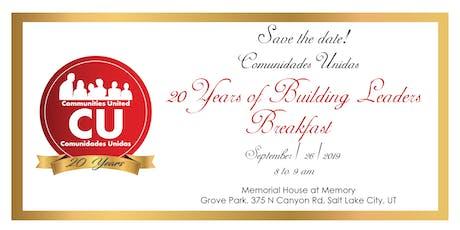20 years of Building Leaders Breakfast - Comunidades Unidas tickets