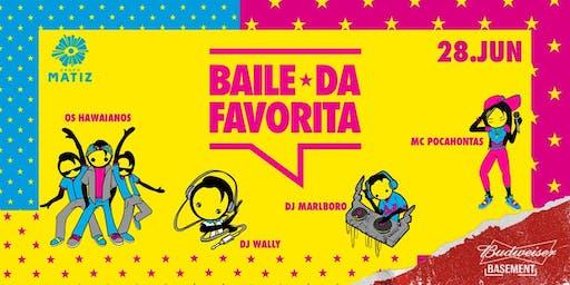 BAILE DA FAVORITA | 28/06