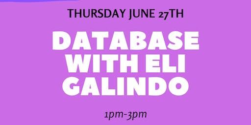 Working Your Database with Eli Galindo