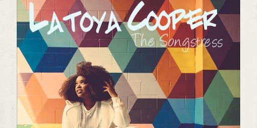 "LaToya ""The Songstress"" Cooper"