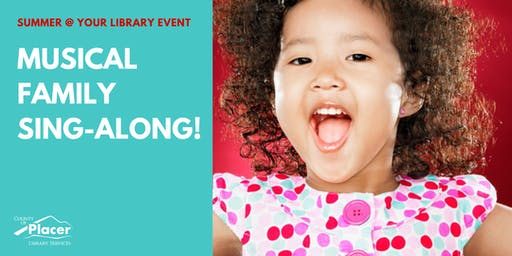 Musical Family Sing-Along! at Rocklin Library