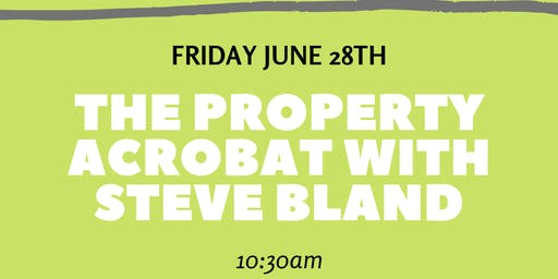 The Property Acrobat with Steve Bland