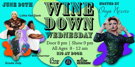 Wine Down Wednesday - June 26th tickets