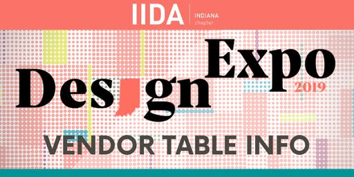2019 IIDA Indiana Design Expo - Vendor Table Registration
