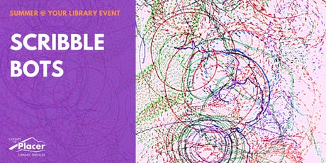 Scribblebots at Foresthill Library tickets