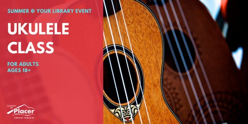 Ukulele Class at Foresthill Library