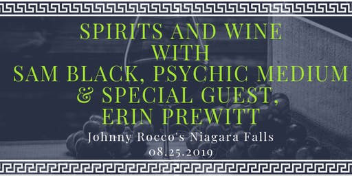 Spirits & Wine with Sam Black Psychic Medium and Intuitive Erin Prewitt