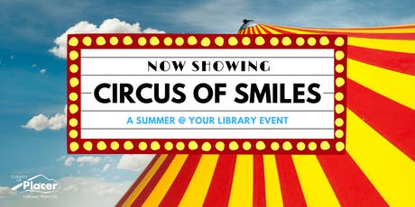 Circus of Smiles hosted by Rocklin Library tickets
