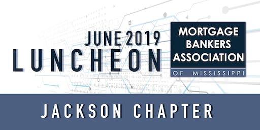 Mortgage Bankers Association of Mississippi --Jackson Chapter -- June 20th