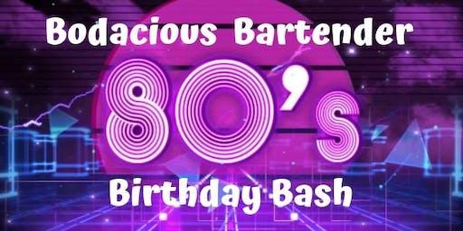 Bodacious Bartender Birthday Bash