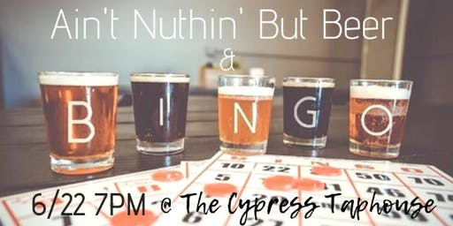 Ain't Nuthin' But Beer & Bingo