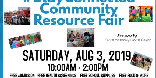 #STAYCONNECTED FREE COMMUNITY RESOURCE AFFAIR